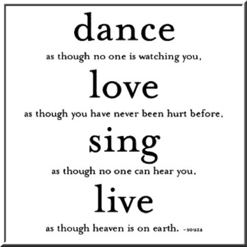 words dance love sing live